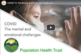 COVID-19: The Mental and Emotional Challenges