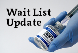 Vaccine Wait List Update: Wait list upgraded to allow self-scheduling